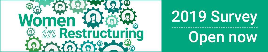 Women in Restructuring – 2019 Survey – Open now