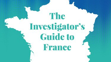 The Investigator's Guide to France