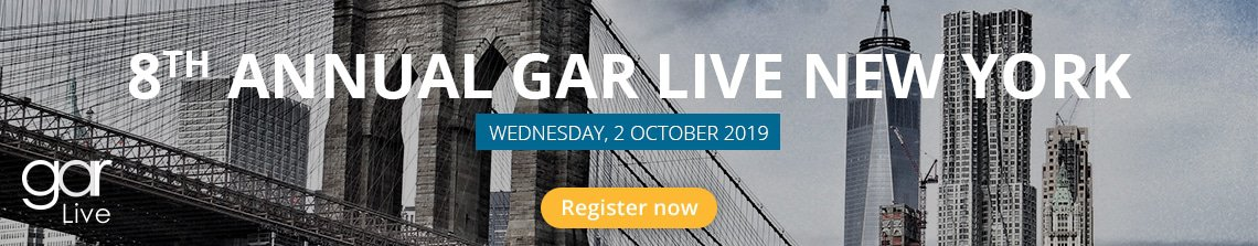 8th Annual GAR Live New York - Wed 2nd Oct 2019 - Register now!