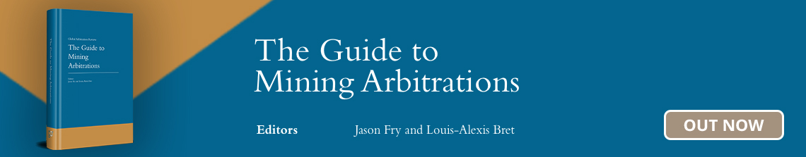Guides to Mining Arbitration - Out Now!