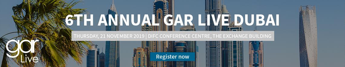 6th Annual GAR Live Dubai - Register now