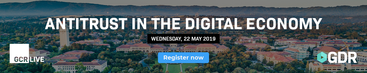 Antitrust in the digital economy, Wed 22nd May 2019, Register now!