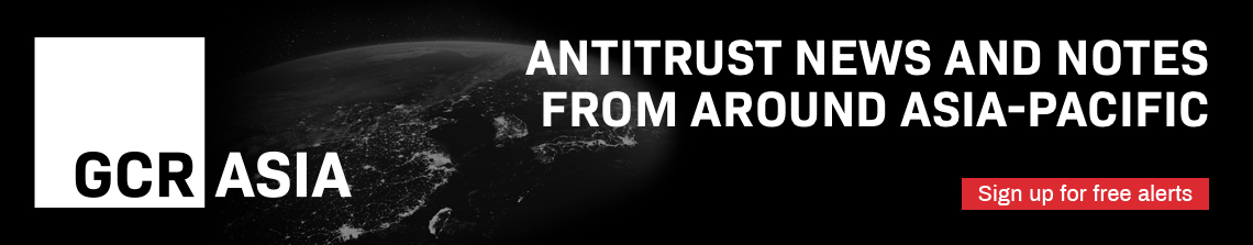 Antitrust news from Asia-Pacific - sign up for free alerts